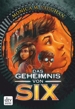 Das Geheimnis von Six von Hansen-Schmidt,  Anja, Vaughan,  Monica M.