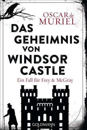 Das Geheimnis von Windsor Castle von Beyer,  Peter, Muriel,  Oscar de