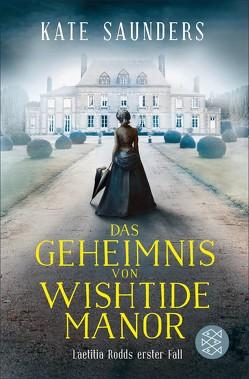 Das Geheimnis von Wishtide Manor von Hahn,  Annette, Saunders,  Kate