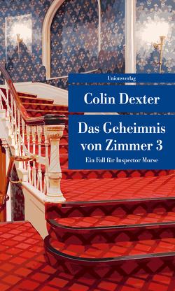 Das Geheimnis von Zimmer 3 von Dexter,  Colin