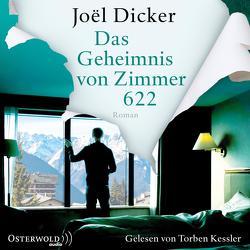 Das Geheimnis von Zimmer 622 von Dicker,  Joël, Kessler,  Torben, Meßner,  Michaela, Thoma,  Amelie