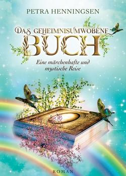 Das geheimnisumwobene Buch von Henningsen,  Petra, Witte-Pflanz,  Corina