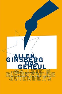 Das Geheul von Detjen,  Klaus, Ginsberg,  Allen, Weissner,  Carl