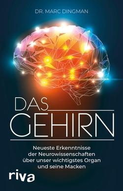 Das Gehirn von Dingman,  Marc
