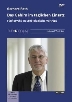Das Gehirn im täglichen Einsatz von Roth,  Gerhard