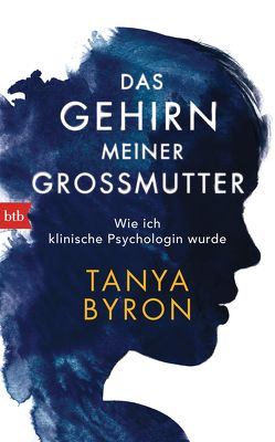 Das Gehirn meiner Großmutter von Byron,  Tanya, Pesch,  Ursula