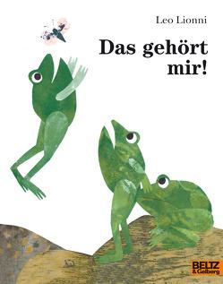 Das gehört mir! von L'Ecole des Loisirs, Lionni,  Leo, Moritz Verlag, Vahle,  Fredrik