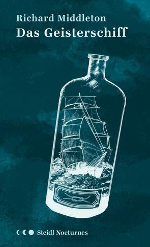 Das Geisterschiff (Steidl Nocturnes) von Middleton,  Richard, Nohl,  Andreas