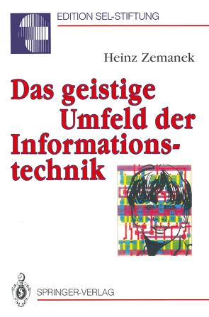 Das geistige Umfeld der Informationstechnik von Zemanek,  Heinz