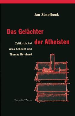 Das Gelächter der Atheisten von Süselbeck,  Jan