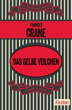 Das gelbe Veilchen von Crane,  Frances, Hertenstein,  Renate