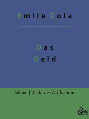Das Geld von Zola,  Émile