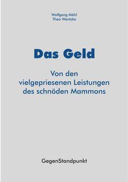 Das Geld von Möhl,  Wolfgang, Wentzke,  Theo