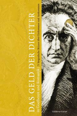 Das Geld der Dichter in Goethezeit und Romantik von Berger,  Frank