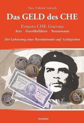 Das Geld des Che von Gaitzsch,  Hans-Volkmar