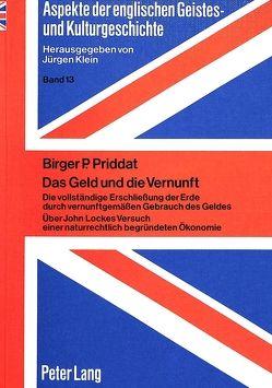 Das Geld und die Vernunft von Priddat,  Birger P.