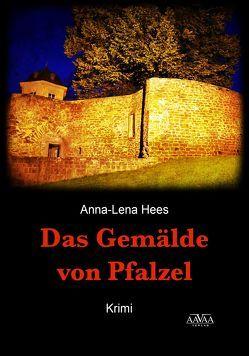 Das Gemälde von Pfalzel – Großdruck von Hees,  Anna-Lena