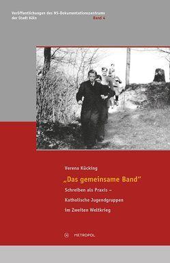 """""""Das gemeinsame Band"""" von Kücking,  Verena"""