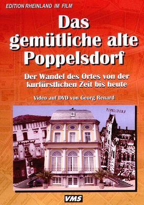 Das gemütliche alte Poppelsdorf von Renard,  Georg