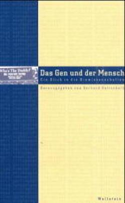 Das Gen und der Mensch von Gottschalk,  Gerhard