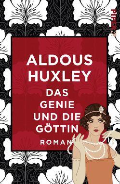Das Genie und die Göttin von Herlitschka,  Herberth E., Huxley,  Aldous