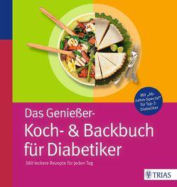 Das Genießer-Koch-& Backbuch für Diabetiker von Burkard,  Marion, Grzelak,  Claudia, Hofele,  Karin, Lübke,  Doris, Metternich,  Kirsten