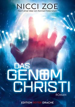 Das Genom Christi von Zoe,  Nicci