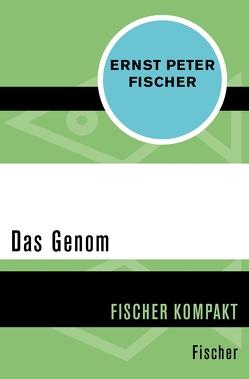 Das Genom von Fischer,  Ernst Peter