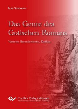 Das Genre des Gotischen Romans. von Simeonov,  Ivan