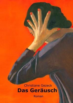 Das Geräusch von Gezeck,  Christiane