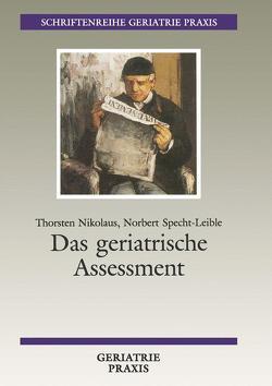 Das geriatrische Assessment von Nikolaus,  Thorsten, Specht-Leible,  Norbert