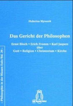 Das Gericht der Philosophen von Mynarek,  Hubertus