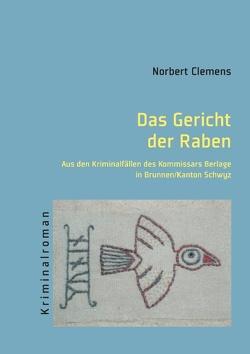 Das Gericht der Raben von Clemens,  Norbert