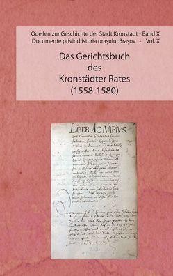Das Gerichtsbuch des Kronstädter Rates (1558-1580) von Derzsi,  Julia
