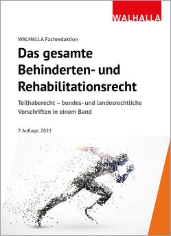 Das gesamte Behinderten- und Rehabilitationsrecht von Walhalla Fachredaktion