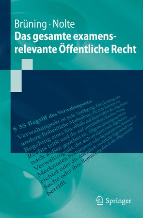 Das gesamte examensrelevante Öffentliche Recht von Brüning,  Christoph, Nolte,  Martin