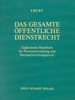 Das gesamte öffentliche Dienstrecht – Abonnement von Bieler,  Benjamin, Bieler,  Frank, Ebert,  Kurt