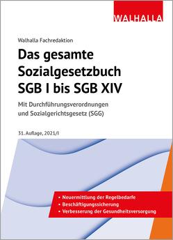 Das gesamte Sozialgesetzbuch SGB I bis SGB XIV von Walhalla Fachredaktion