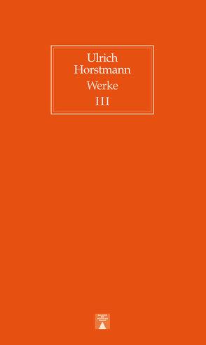 Das Gesamtwerk von Horstmann,  Ulrich