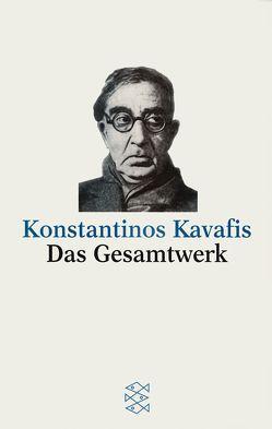 Das Gesamtwerk von Kavafis,  Konstantinos