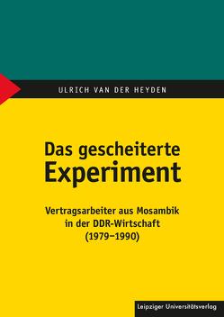 Das gescheiterte Experiment von van der Heyden,  Ulrich