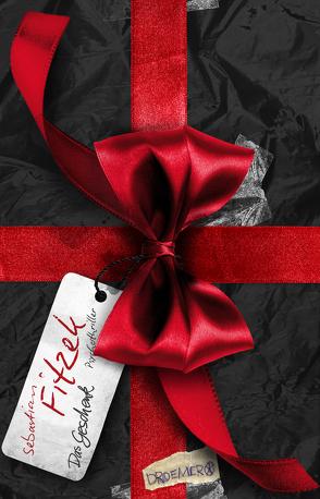 Das Geschenk von Fitzek,  Sebastian