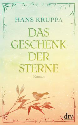 Das Geschenk der Sterne von Ducloux,  Catherine, Kruppa,  Hans