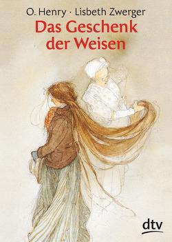 Das Geschenk der Weisen von Henry,  O., Schumacher,  Theo, Zwerger,  Lisbeth