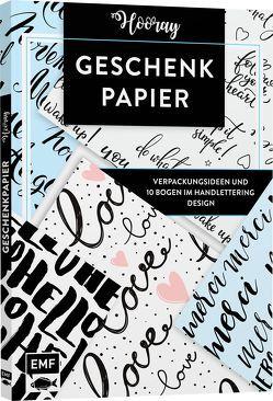 Das Geschenkpapier-Set – Hooray: Verpackungsideen und 10 Bogen im Handlettering Design