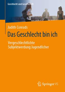 Das Geschlecht bin ich von Conrads,  Judith