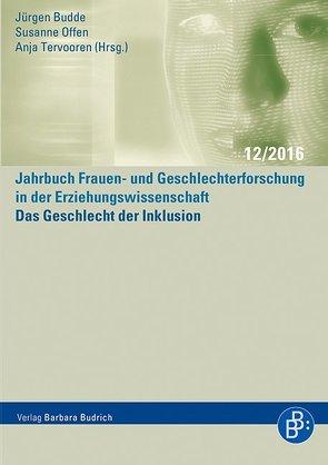 Das Geschlecht der Inklusion von Budde,  Juergen, Offen,  Susanne, Tervooren,  Anja
