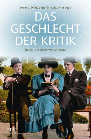 Das Geschlecht der Kritik von Pohl,  Peter C., Schuchter,  Veronika