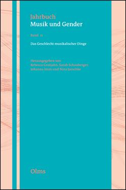 Das Geschlecht musikalischer Dinge von Grotjahn,  Rebecca, Imm,  Johanna, Jaeschke,  Nina, Schauberger,  Sarah