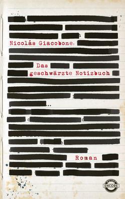 Das geschwärzte Notizbuch von Giacobone,  Nicolas, Sönnichsen,  Christian